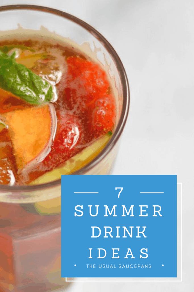 7 summer drink ideas